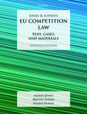 Jones & Sufrin's EU Competition LawText, Cases, and Materials