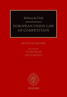 Bellamy and Child: European Union Law of Competition
